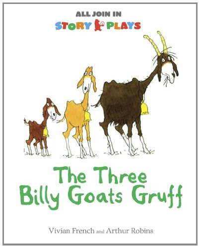 9781406343403: The Three Billy Goats Gruff (All Join in Story Plays)