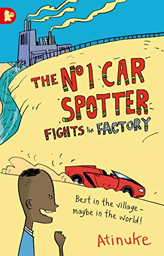 9781406343472: The No. 1 Car Spotter Fights the Factory