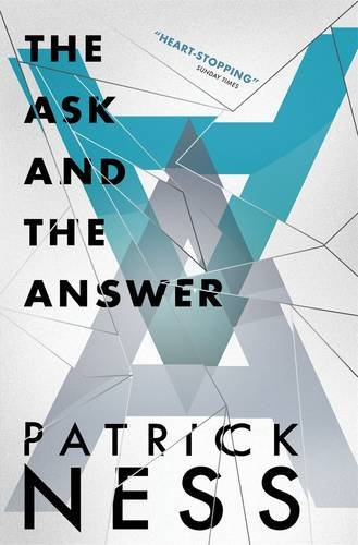 9781406344479: The Ask and the Answer (Chaos Walking)