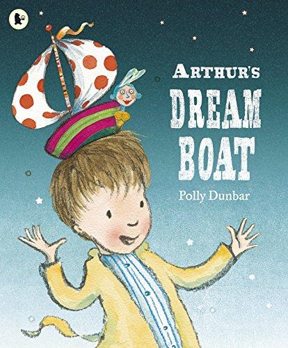 9781406344622: Arthur's Dream Boat