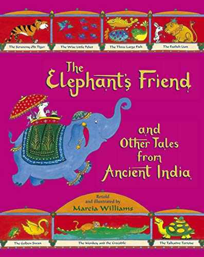 9781406344929: The Elephant's Friend and Other Tales from Ancient India