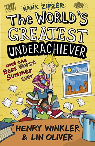 Hank Zipzer: The World's Greatest Underachiever and the Best Worst Summer Ever: v. 8: Winkler,...