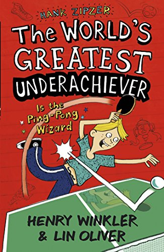 9781406345049: Hank Zipzer 9: The World's Greatest Underachiever Is the Ping-Pong Wizard