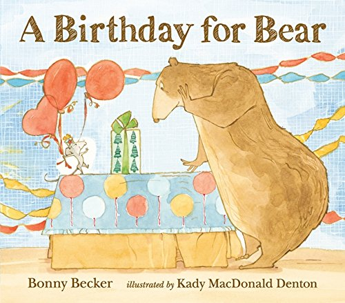 A Birthday for Bear: Becker, Bonny