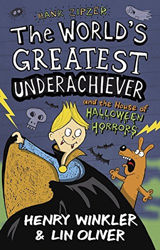 Hank Zipzer 10: The World's Greatest Underachiever and the House of Halloween Horrors: Lin ...