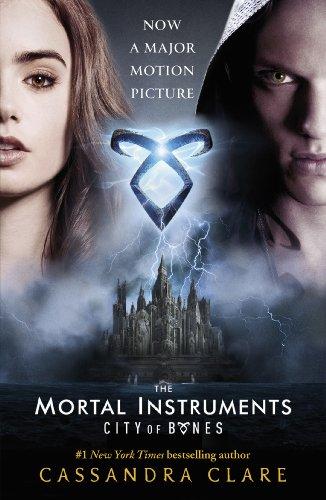 City of Bones (The Mortal Instruments): Cassandra Clare