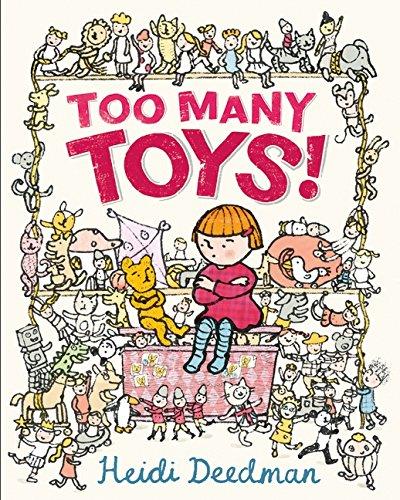 Too Many Toys!: Heidi Deedman