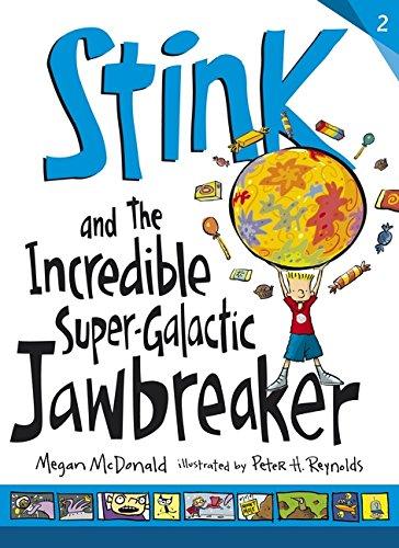 Stink and the Incredible Super-Galactic Jawbreaker: McDonald, Megan