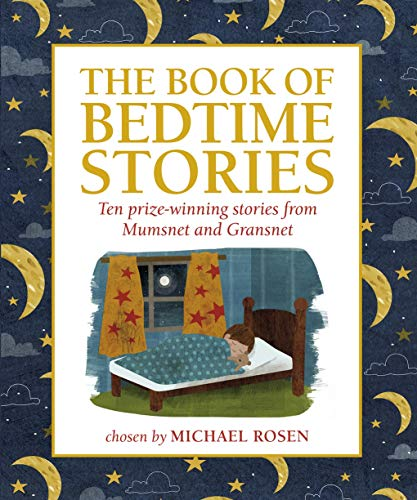 9781406347173: The Book of Bedtime Stories: Ten Prize-winning Stories from Mumsnet and Gransnet