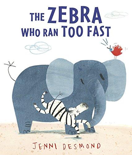 9781406347500: The Zebra Who Ran Too Fast