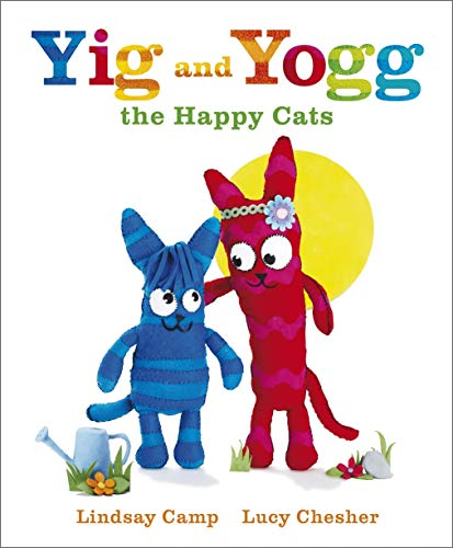 Yig and Yogg the Happy Cats: Camp, Lindsay