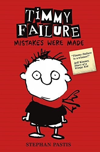 9781406347876: Timmy Failure: Mistakes Were Made