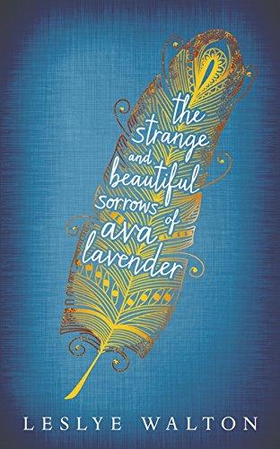 9781406348088: Strange and Beautiful Sorrows of Ava Lavender