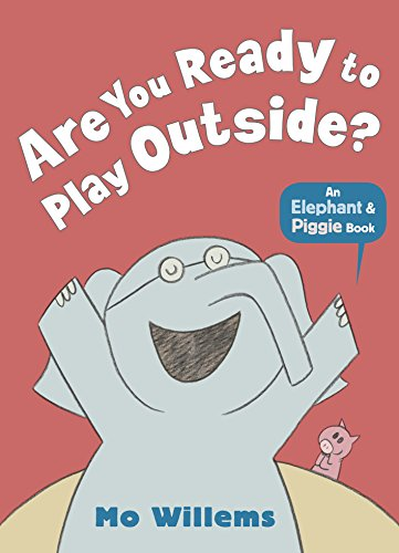 9781406348255: Are You Ready To Play Outside? (Elephant and Piggie)
