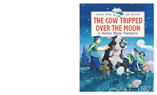 9781406348835: The Cow Tripped Over the Moon: A Nursery Rhyme Emergency