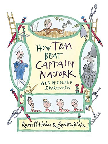 9781406349528: How Tom Beat Captain Najork and His Hired Sportsmen (Captain Najork 1)