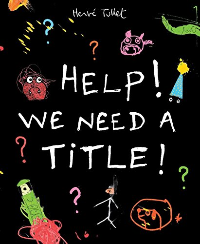 9781406351644: Help! We Need a Title!