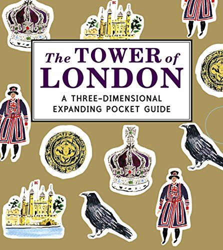 9781406352474: The Tower of London: A Three-Dimensional Expanding Pocket Guide