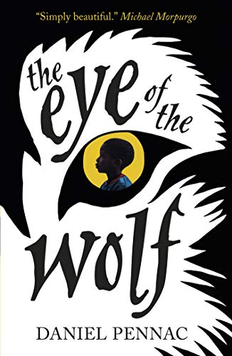 9781406352573: The Eye of the Wolf
