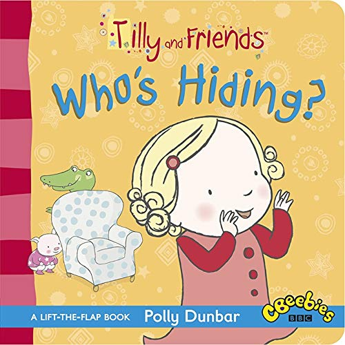 9781406353983: Tilly and Friends: Who's Hiding?