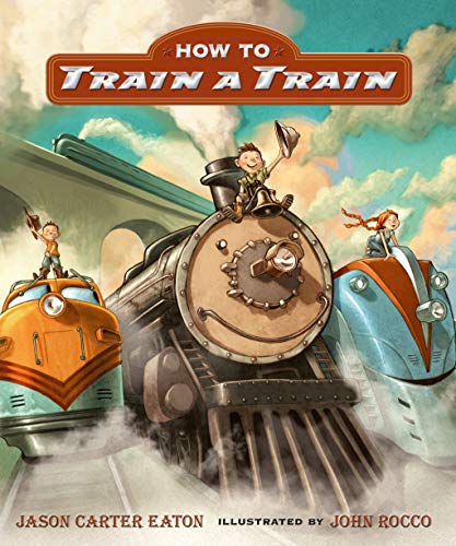 9781406355338: How to Train a Train