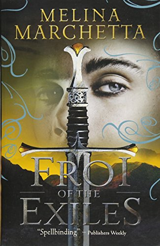 9781406356137: Froi of the Exiles (The Lumatere Chronicles)