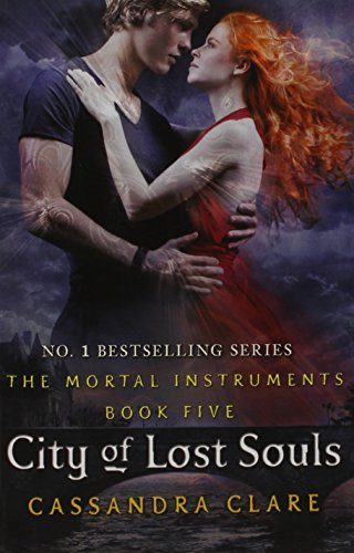 9781406356373: [City of Lost Souls] (By: Cassandra Clare) [published: September, 2012]