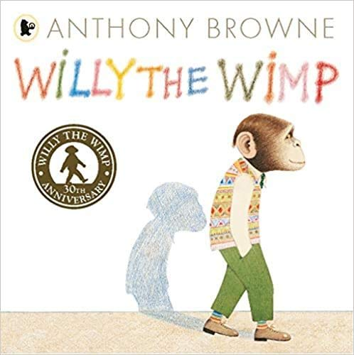 9781406356410: Willy the Wimp (Willy the Chimp)
