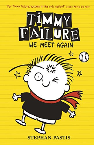 9781406356748: Timmy Failure Book 3: We Meet Again