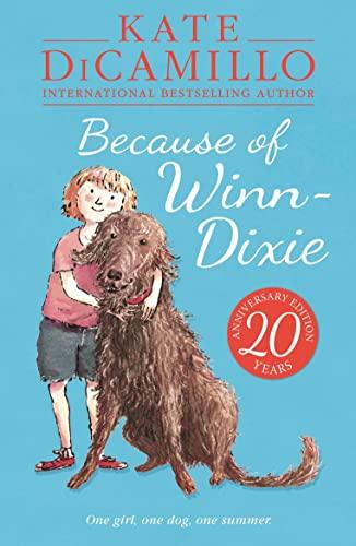 9781406357622: Because of Winn-Dixie