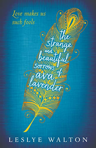 9781406357738: The Strange and Beautiful Sorrows of Ava Lavender