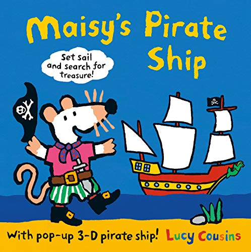 9781406358025: Maisy's Pirate Ship: With Pop-Up 3D Ship!