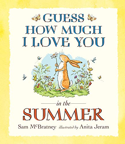 9781406358179: Guess How Much I Love You. In The Summer