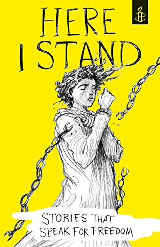 9781406358384: Here I Stand: Stories that Speak for Freedom