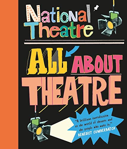 9781406358698: National Theatre: All About Theatre