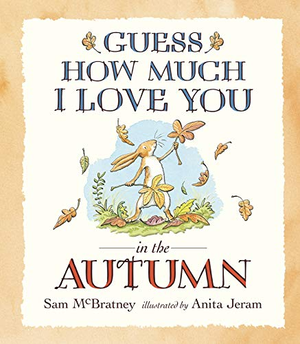 9781406359701: Ghmily In The Autumn (Guess How Much I Love You)
