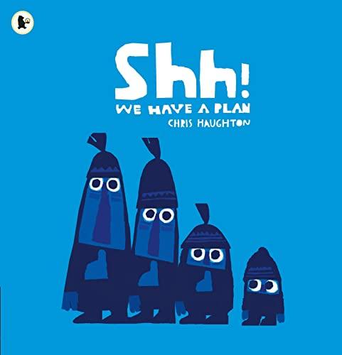 9781406360035: Shh We Have A Plan