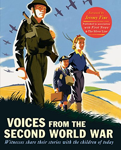 9781406360110: Voices from the Second World War: Witnesses share their stories with the children of today