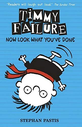 9781406360721: Timmy Failure: Now Look What You've Done
