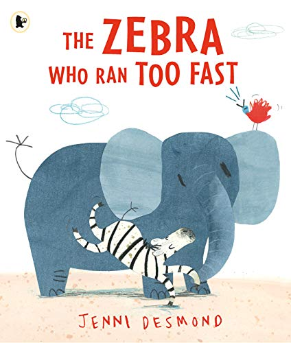 9781406360745: The Zebra Who Ran Too Fast