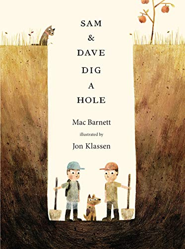 9781406360981: Sam and Dave Dig a Hole