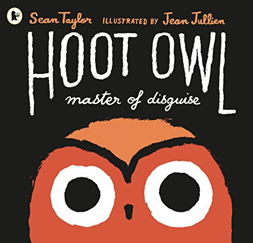 9781406361018: Hoot Owl, Master Of Disguise