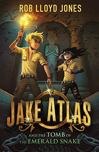 Jake Atlas and the Tomb of the: Jones, Rob Lloyd