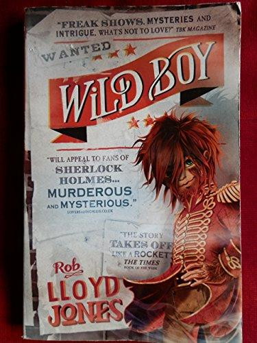 9781406361964: [Wild Boy] (By: Rob Lloyd Jones) [published: January, 2014]