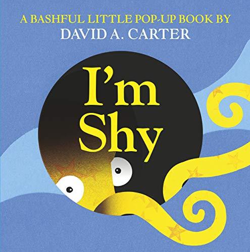 I'M Shy (Pop Up Book): David A. Carter