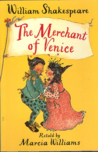 9781406362756: The Merchant of Venice (retold by Marcia Williams)