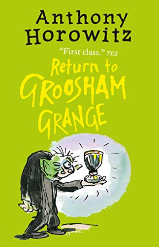 9781406363142: Return to Groosham Grange