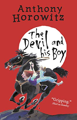 The Devil and His Boy (Paperback): Anthony Horowitz