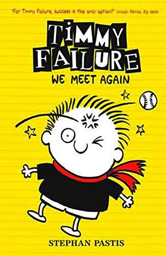 9781406363715: Timmy Failure: We Meet Again