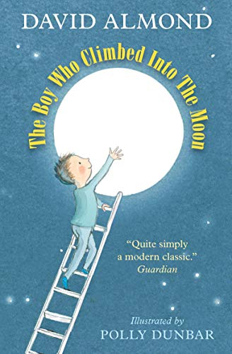 9781406364439: The Boy Who Climbed into the Moon